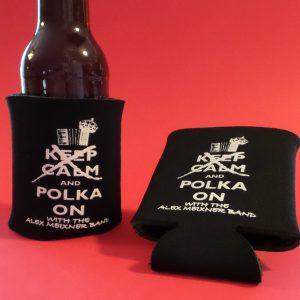 Don't Keep Calm Polka On Koozies