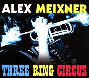 three ring circus cover alex meixner