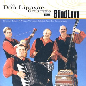 blind love CD by don lipovac