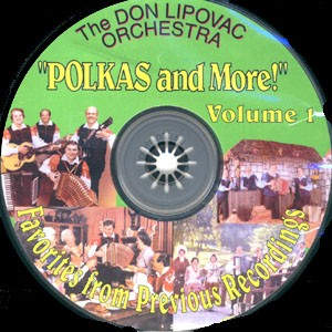 Polkas and More Vol 1 - Don Lipovac