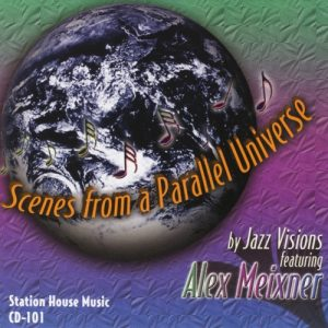 Scenes From a Parallel Universe - Alex Meixner