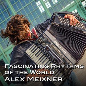 Fascinating Rhythms of the World