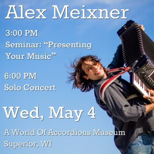 May 4, 2016 A World Of Accordions Performance & Seminar
