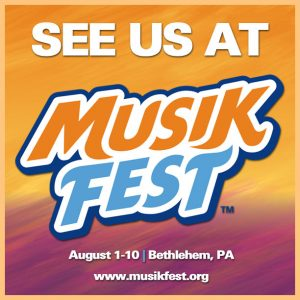 See Us At Musikfest