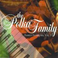 family favorites volume 1 polka family band