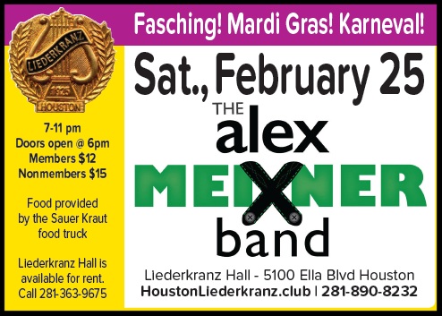 Houston Liederkranz Fasching Feb 25, 2017 7-11pm Doors 6pm, Members $12, Nonmembers $15