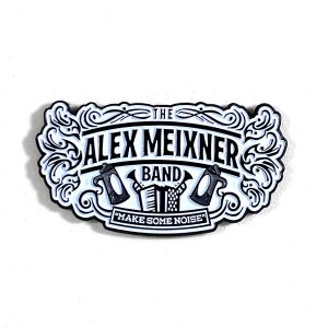 Make Some Noise Large Pin Alex Meixner Band
