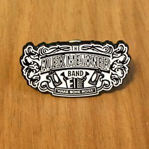 Alex Meixner Band Make Some Noise Pin