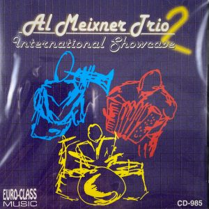 Al Meixner Trio International Showcase Cd