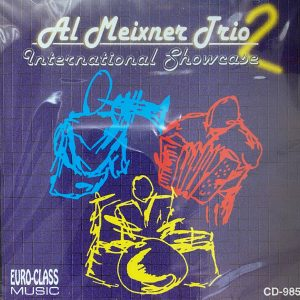 International Showcase Al Meixner Trio Cd 985