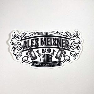 Make Some Noise Sticker Alex Meixner Band