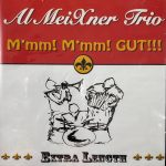 Mmm Mmm Gut Al Meixner Trio Cd