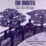 Na Mostu On The Bridge Meixner Balog Fejka