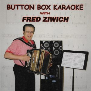 Button Box Karaoke Fred Ziwich